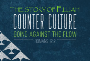 The Story of Elijah - Counter Culture Smaller Website Banner